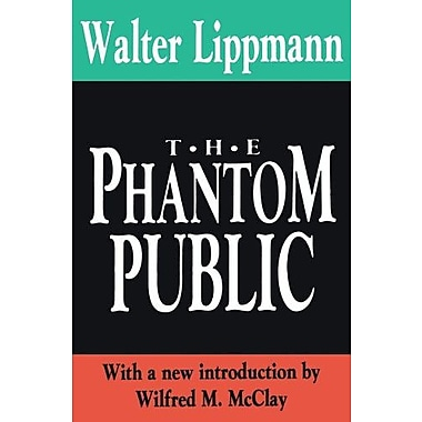 The Phantom Public (Library of Conservative Thought), New Book (9781560006770)