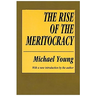 The Rise of the Meritocracy (Classics in Organization and Management Series), New Book (9781560007043)