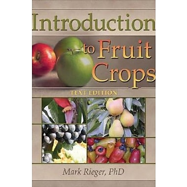 Introduction to Fruit Crops (Crop Science), New Book (9781560222590)