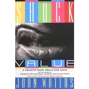 Shock Value: A Tasteful Book About Bad Taste, New Book (9781560256984)