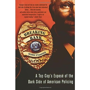 Breaking Rank: A Top Cop's Expose of the Dark Side of American Policing, Used Book (9781560258551)