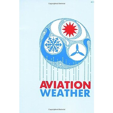 Aviation Weather: for Pilots and Flight Operations Personnel, Used Book (9781560270010)
