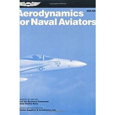 Aerodynamics for Naval Aviators, Used Book (9781560271406)