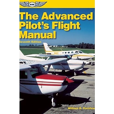 The Advanced Pilot's Flight Manual, Used Book (9781560276203)