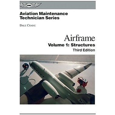 Aviation Maintenance Technician: Airframe, Volume 1: Structures, Used Book (9781560277125)