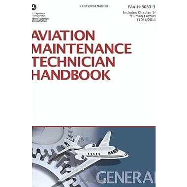 Aviation Maintenance Technician Handbook General: FAA-H-8083-30 (FAA Handbooks), New Book (9781560277163)