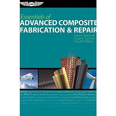 Essentials of Advanced Composite Fabrication & Repair, Used Book (9781560277521)