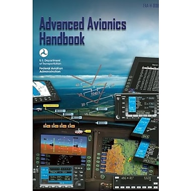 Advanced Avionics Handbook: FAA-H-8083-6, Used Book (9781560277583)