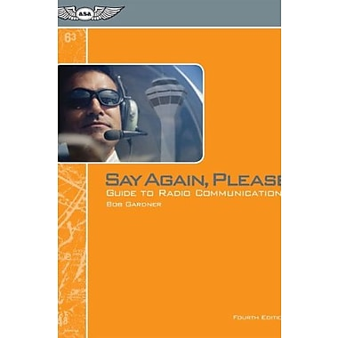 Say Again, Please: Guide to Radio Communications, New Book (9781560277606)