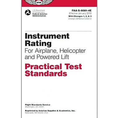 Instrument Rating Practical Test Standards for Airplane, Helicopter and Powered Lift: FAA-S-8081-4E, Used Book (9781560277798)