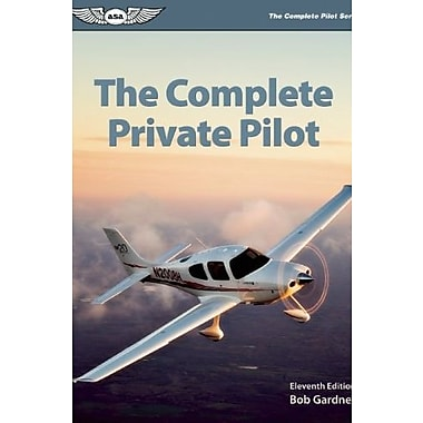 The Complete Private Pilot, Used Book (9781560277811)
