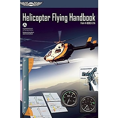 Helicopter Flying Handbook: FAA-H-8083-21A, Used Book (9781560279570)