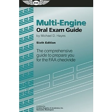 Multi-Engine Oral Exam Guide: The comprehensive guide to prepare you for the FAA checkride, Used Book, (9781560279662)