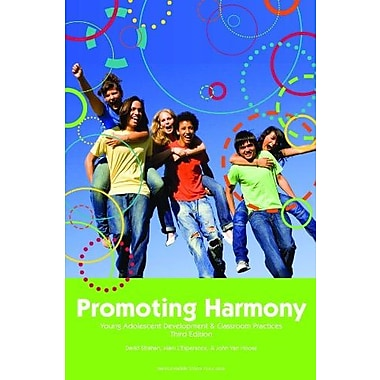Promoting Harmony: Young Adolescent Development & Classroom Practices, New Book (9781560902300)