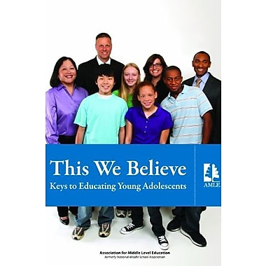 This We Believe: Keys to Educating Young Adolescents, New Book (9781560902324)