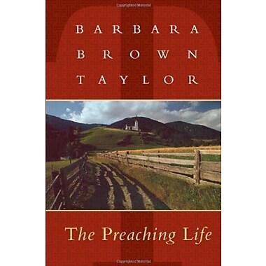 The Preaching Life (Dan Josselyn Memorial Publication), New Book (9781561010745)