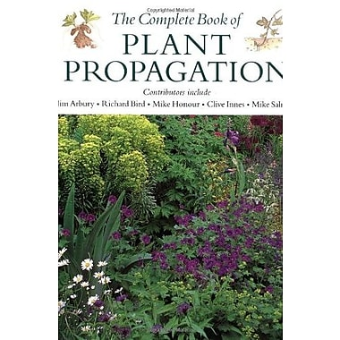 Complete Book of Plant Propagation, The, New Book (9781561582341)