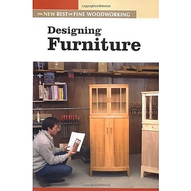 Designing Furniture: The New Best of Fine Woodworking, New Book (9781561586844)