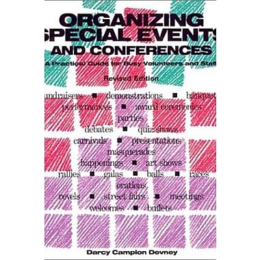 Organizing Special Events and Conferences: A Practical Guide for Busy Volunteers and Staff Used Book (9781561642175)