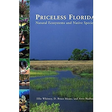 Priceless Florida: Natural Ecosystems and Native Species, New Book (9781561643080)