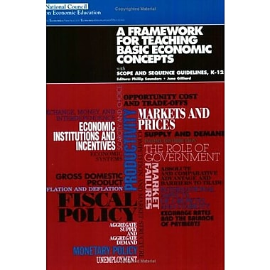 A Framework for Teaching Basic Economic Concepts: With Scope and Sequence Guidelines, K-12, New Book (9781561834877)