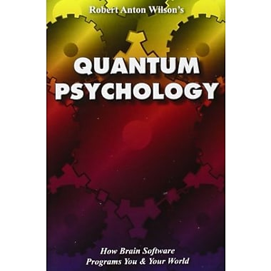 Quantum Psychology: How Brain Software Programs You and Your World, Used Book (9781561840717)