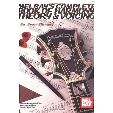 Mel Bays Complete Book of Harmony Theory and Voicing, New Book (9781562229948)