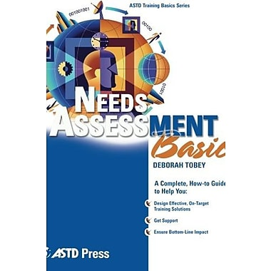 Needs Assessment Basics (ASTD Training Basics), New Book (9781562863876)