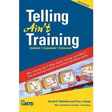 Telling Ain't Training: Updated, Expanded, Enhanced, New Book (9781562867010)