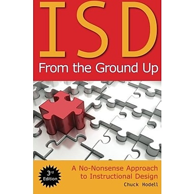 ISD From the Ground Up: A No-Nonsense Approach to Instructional Design, Used Book (9781562867430)