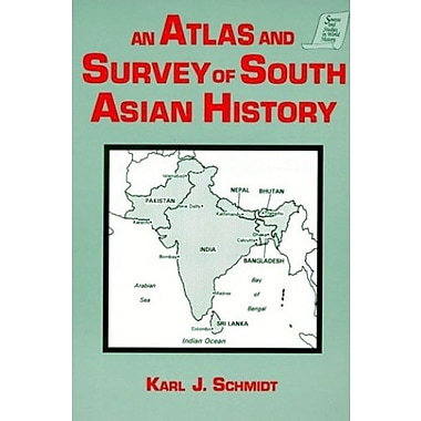 An Atlas and Survey of South Asian History (Sources and Studies in World History), New Book (9781563243349)