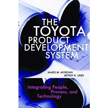The Toyota Product Development System: Integrating People, Process And Technology Used Book (9781563272820)