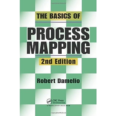The Basics of Process Mapping, 2nd Edition Used Book (9781563273766)