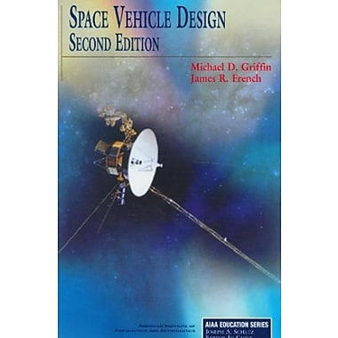 Space Vehicle Design, Second Edition (AIAA Education), New Book (9781563475399)