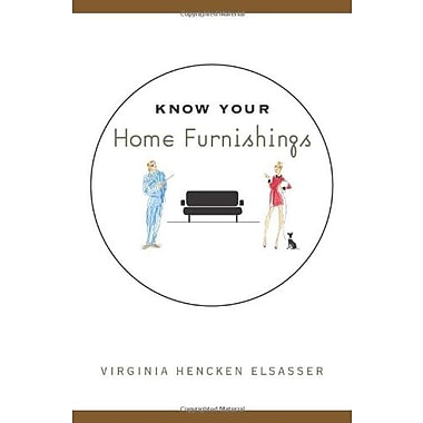 Know Your Home Furnishings, Used Book (9781563672422)