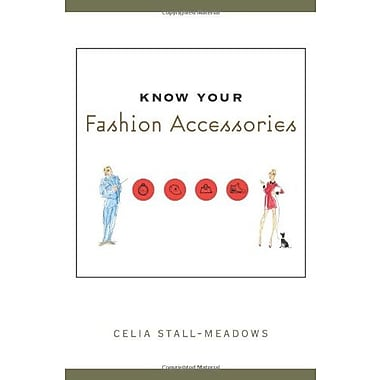 Know Your Fashion Accessories, Used Book (9781563672453)