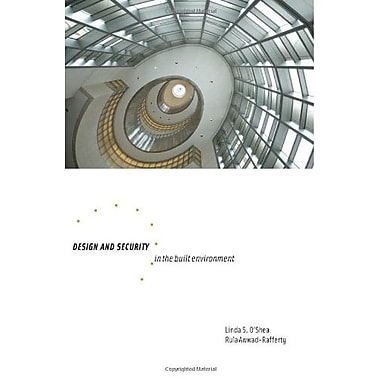 Design and Security in the Built Environment, New Book (9781563674976)