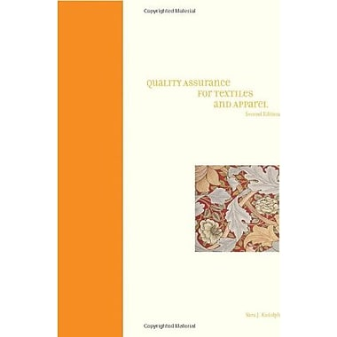 Quality Assurance for Textiles and Apparel (2nd Edition), New Book (9781563675546)