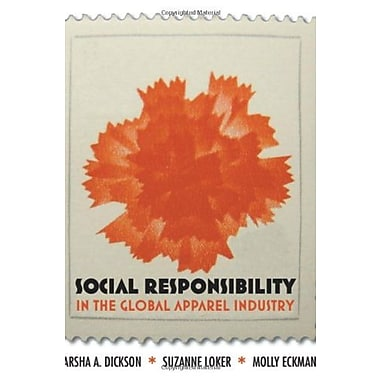 Social Responsibility in the Global Apparel Industry, Used Book (9781563675928)