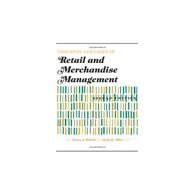 Concepts and Cases in Retail and Merchandise Management 2nd Edition, New Book (9781563676000)