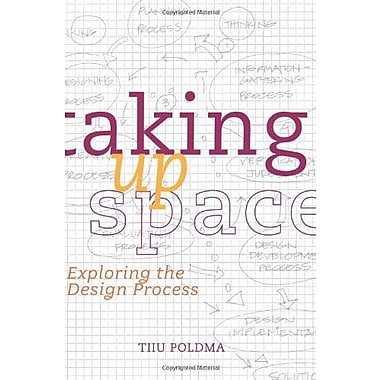 Taking up Space: Exploring the Design Process, Used Book (9781563676284)
