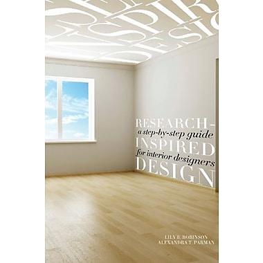 Research-Inspired Design: A Step-by-Step Guide for Interior Designers, Used Book (9781563677212)