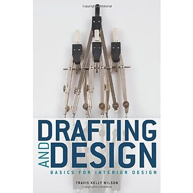Drafting & Design: Basics for Interior Design, New Book (9781563678370)