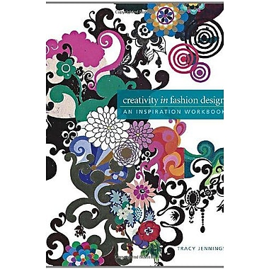 Creativity in Fashion Design: An Inspiration Workbook, Used Book (9781563678950)