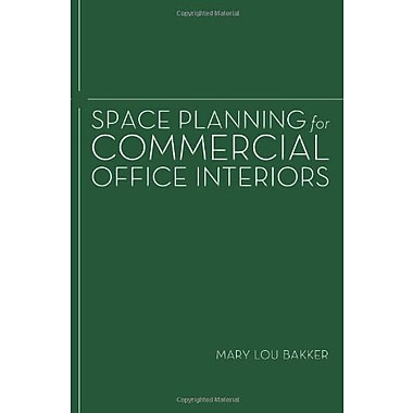 Space Planning for Commercial Office Interiors, New Book (9781563679056)