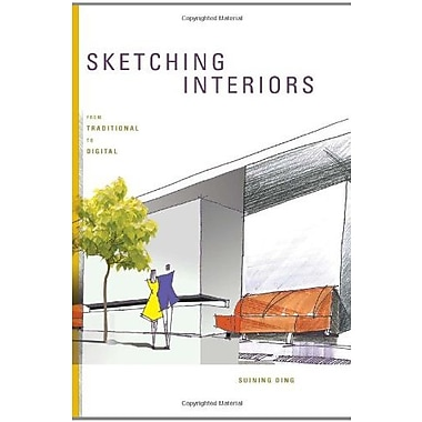 Sketching Interiors: From Traditional to Digital, New Book (9781563679186)