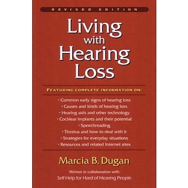 Living with Hearing Loss, New Book (9781563681349)