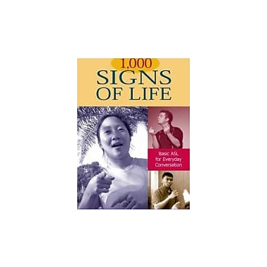 1,000 Signs of Life: Basic ASL for Everyday Conversation, New Book (9781563682728)