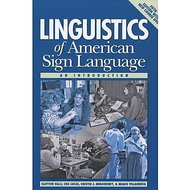 Linguistics of American Sign Language, 5th Ed.: An Introduction, Used Book (9781563685071)