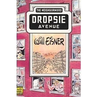 Neighborhood, The: Dropsie Avenue (Will Eisner Library), New Book (9781563896897)